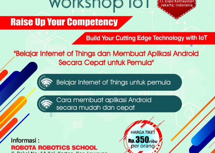 Workshop Teknologi – Internet of Things (IoT) adalah Masa Depan
